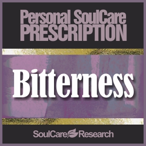SoulCare Prescription - Bitterness