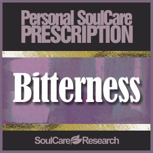 SoulCare Prescription - Bitterness