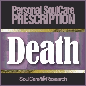 SoulCare Prescription - Death