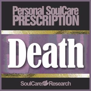 SoulCare Prescription - Death