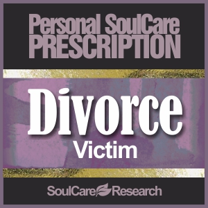 SoulCare Prescription - Divorce - Victim