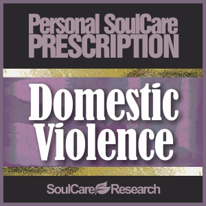 SoulCare Prescription - Domestic Violence