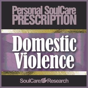 SoulCare Prescription - Domestic Violence