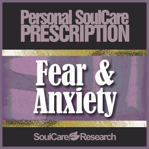 SoulCare Prescription - Fear & Anxiety