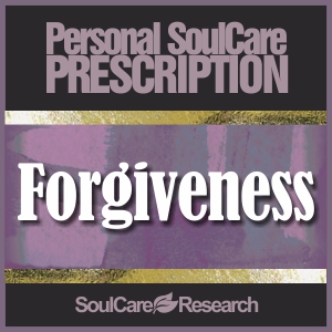 SoulCare Prescription - Forgiveness