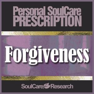 SoulCare Prescription - Forgiveness