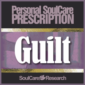 SoulCare Prescription - Guilt