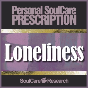 SoulCare Prescription - Loneliness