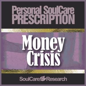 SoulCare Prescription - Money Crisis
