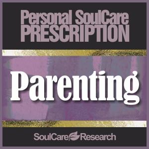 SoulCare Prescription - Parenting