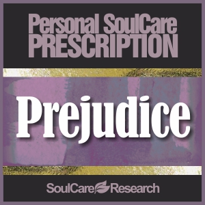 SoulCare Prescription - Prejudice