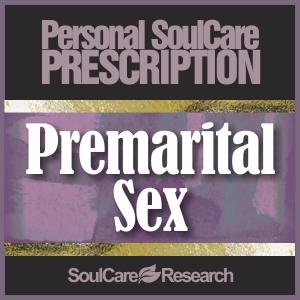 SoulCare Prescription - Premarital Sex