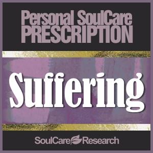 SoulCare Prescription - Suffering