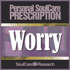 SoulCare Prescription - Worry